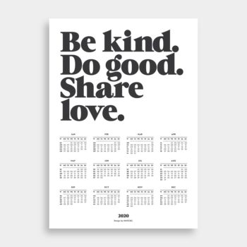 navucko poster kalendar 2020. be kind. do good. share love.