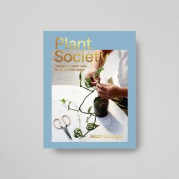 plant society vodič za sobne biljke Jason Chongue naslovnica