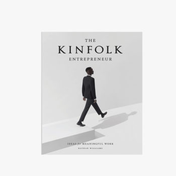 THE KINFOLK ENTREPRENEUR IDEAS FOR MEANINGFUL WORK BY NATHAN WILLIAMS BOOK COVER